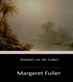 Margaret Fuller - Summer on the Lakes Quotes