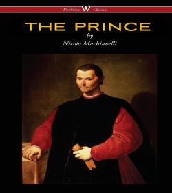 Niccoló Machiavelli - The Prince Quotes