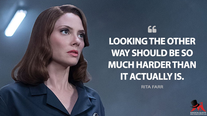 Looking the other way should be so much harder than it actually is. - Rita Farr (Doom Patrol Quotes)
