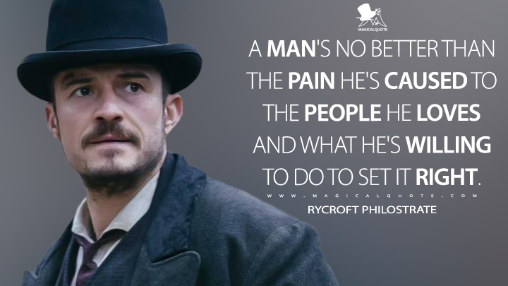 A man's no better than the pain he's caused to the people he loves and what he's willing to do to set it right. - Rycroft Philostrate, (Carnival Row Quotes)