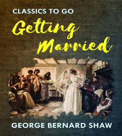 George Bernard Shaw - Getting Married Quotes