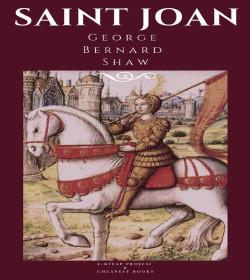 George Bernard Shaw - Saint Joan Quotes