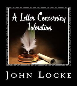 John Locke - A Letter Concerning Toleration Quotes