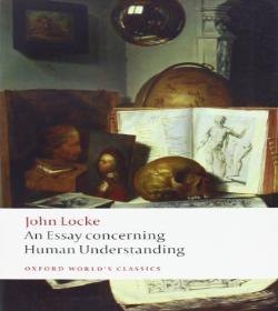 John Locke - An Essay Concerning Human Understanding Quotes