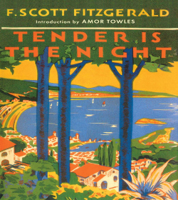 F. Scott Fitzgerald - Tender is the Night Quotes