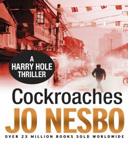 Jo Nesbø - Cockroaches Quotes