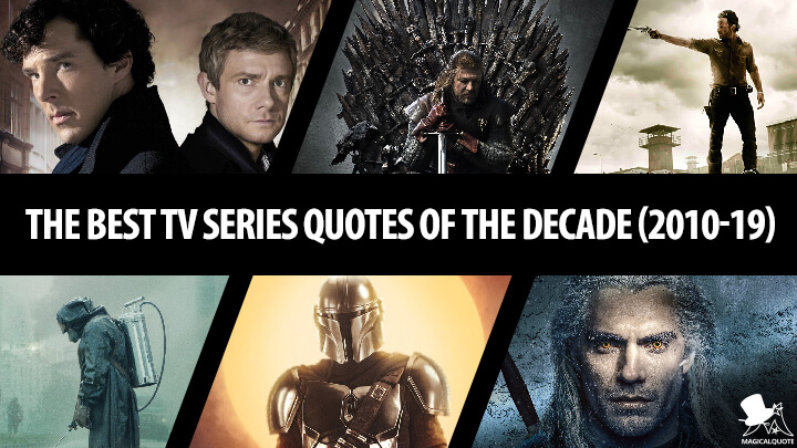 The Best TV Series Quotes of the Decade (2010-19)