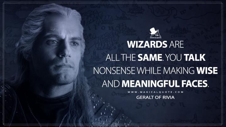 Top Witcher Quotes Hmm Evil Is Evil Magicalquote