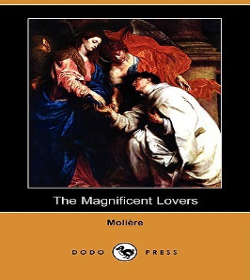 Molière - The Magnificent Lovers Quotes