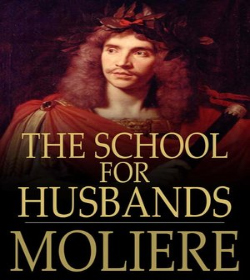 Molière - The School for Husbands Quotes