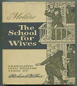 Molière - The School for Wives Quotes