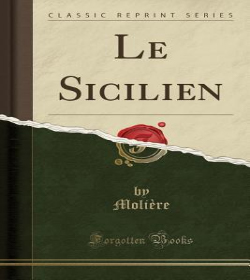Molière - The Sicilian, or Love the Painter Quotes