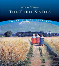 Anton Chekhov - Three Sisters Quotes