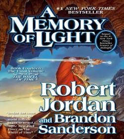 Robert Jordan - A Memory of Light Quotes