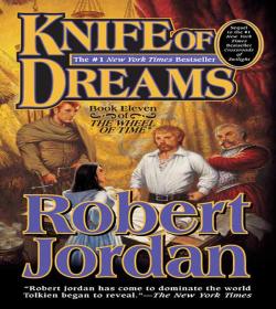 Robert Jordan - Knife of Dreams Quotes