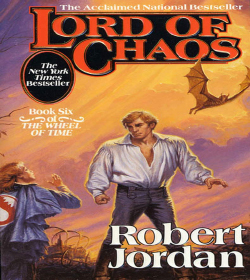 Robert Jordan - Lord of Chaos Quotes