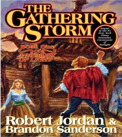 Robert Jordan - The Gathering Storm Quotes