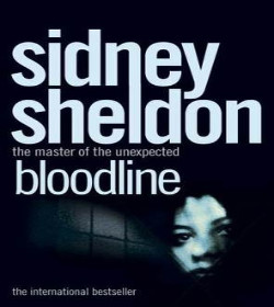 Sidney Sheldon - Bloodline Quotes