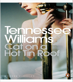 Tennessee Williams - Cat on a Hot Tin Roof Quotes