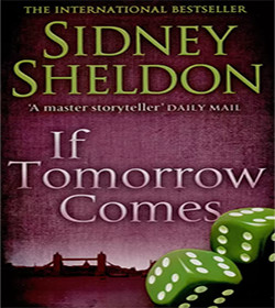 Sidney Sheldon - If Tomorrow Comes Quotes