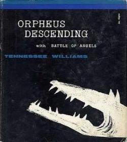 Tennessee Williams - Orpheus Descending Quotes