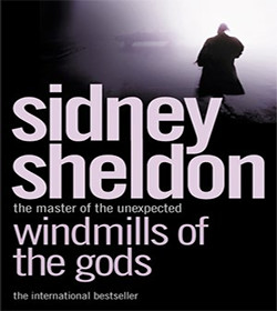 Sidney Sheldon - Windmills of the Gods Quotes