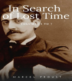 Marcel Proust - In Search of Lost Time Quotes