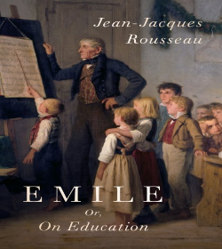 Jean-Jacques Rousseau - Emile, or On Education Quotes