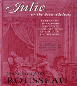 Jean-Jacques Rousseau - Julie, or the New Heloise Quotes