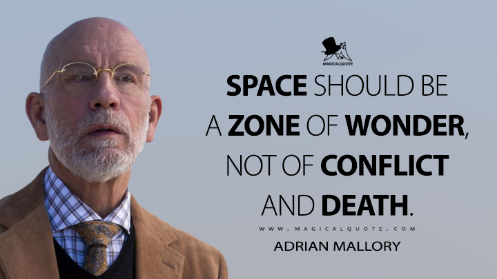 Space should be a zone of wonder, not of conflict and death. - Adrian Mallory (Space Force Quotes)