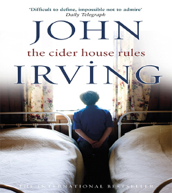John Irving - The Cider House Rules Quotes