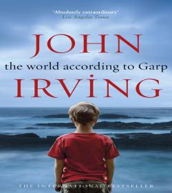 John Irving - The World According to Garp Quotes