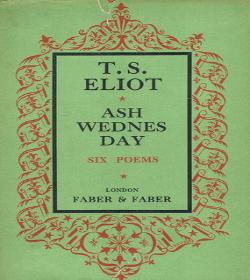 T. S. Eliot - Ash-Wednesday Quotes