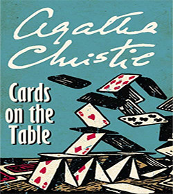 Agatha Christie - Cards on the Table Quotes