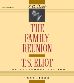 T. S. Eliot - The Family Reunion Quotes