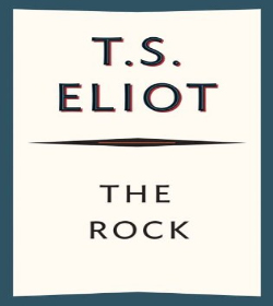 T. S. Eliot - The Rock Quotes