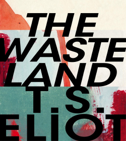 T. S. Eliot - The Waste Land Quotes