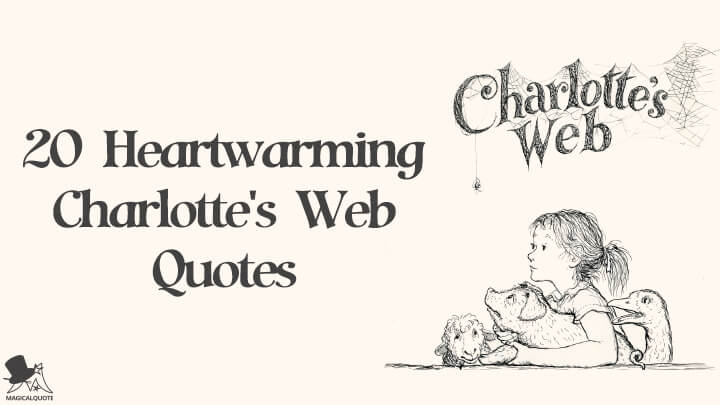 20 Heartwarming Charlotte's Web Quotes