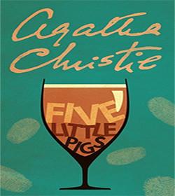 Agatha Christie - Five Little Pigs Quotes