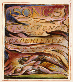 William Blake - Songs of Innocence and of Experience Quotes