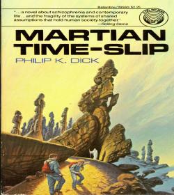 Philip K. Dick - Martian Time-Slip Quotes