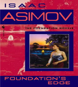 Isaac Asimov - Foundation's Edge Quotes