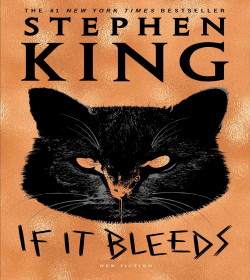 Stephen King - If It Bleeds Quotes