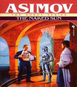 Isaac Asimov - The Naked Sun Quotes