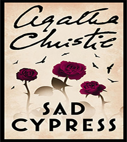 Agatha Christie - Sad Cypress Quotes