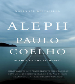 Paulo Coelho - Aleph Quotes