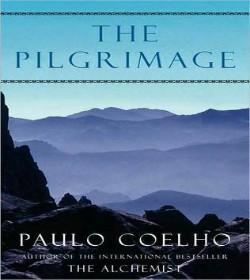Paulo Coelho - The Pilgrimage Quotes