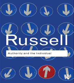 Bertrand Russell (Authority and the Individual Quotes)