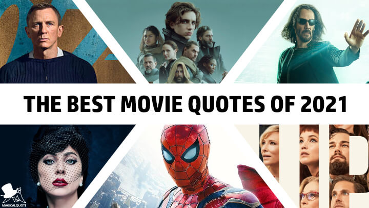 The Best Movie Quotes of 2021