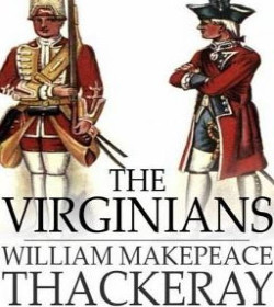William Makepeace Thackeray (The Virginians Quotes)